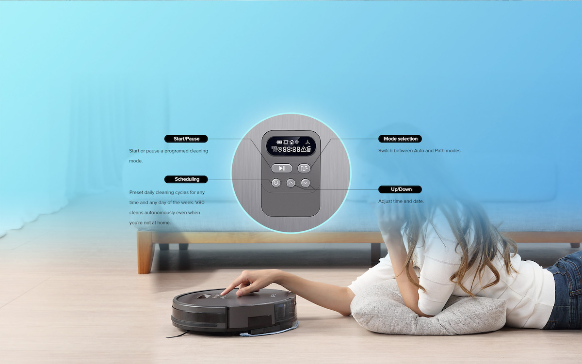 User-friendly and multifunctional body design Preset cleaning schedules or switch between cleaning modes with the 5 mechanical buttons and LCD display on the robot.
